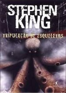 tripulacao-de-eaqueletos-stephen-king